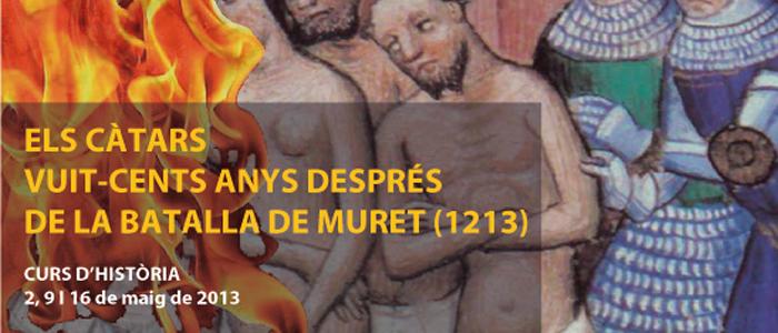 """Curs d'història: Els càtars vuit-cents anys després de Muret (1213)"""""""