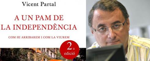 "Vicent Partal ""A un pam de la independència"""