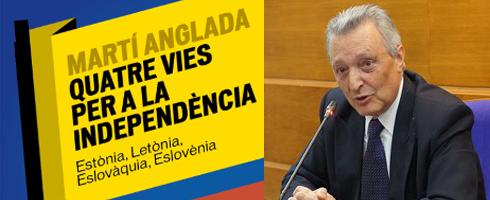 """Martí Anglada """"Quatre vies per a la independencia"""""""