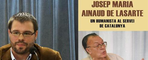 Josep Maria Ainaud de Lasarte. Un humanista al servei de Catalunya