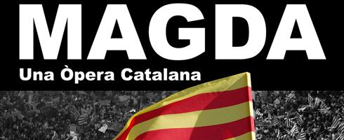 Magda. Una òpera catalana